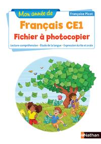MON ANNEE DE FRANCAIS - FICHIER A PHOTOCOPIER - CE1 - 2018