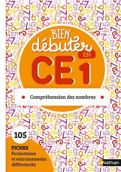 BIEN DEBUTER EN CE1 - COMPREHENSION DES NOMBRES - FICHES A PHOTOCOPIER