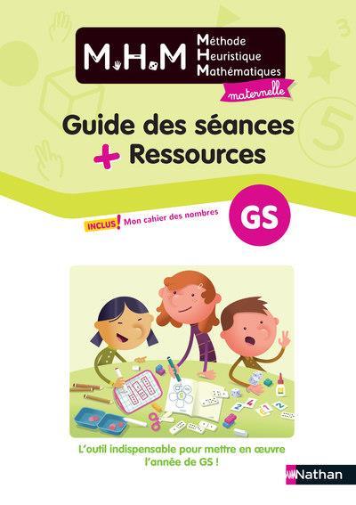 Methode heuristique de maths - guide des seances + ressources gs - 2020