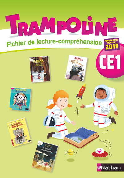 TRAMPOLINE - FICHIER DE LECTURE-COMPREHENSION CE1 - 2019