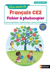 MON ANNEE DE FRANCAIS - FICHIER A PHOTOCOPIER - CE2 - 2019