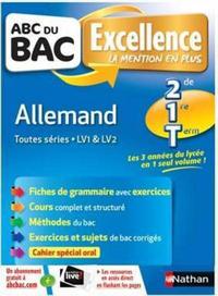 ABC DU BAC - EXCELLENCE - ALLEMAND - 2DE, 1ERE ET TERM. TOUTES SERIES