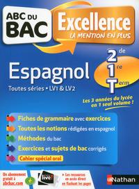 ABC DU BAC EXCELLENCE ESPAGNOL SECONDE/1ERE/TERMINALE