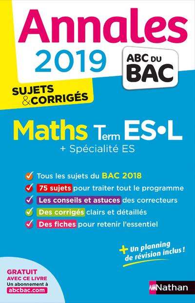 ANNALES BAC 2019 MATHS TERM ES-L SPE&SPE CORRIGE