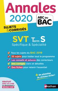 ANNALES BAC 2020 SVT TERM S - SPECIFIQUE & SPECIALITE - SUJETS & CORRIGES