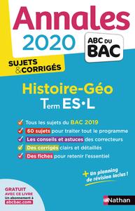 ANNALES BAC 2020 HISTOIRE-GEO TERM ES-L - SUJETS & CORRIGES