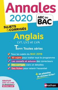 ANNALES BAC 2020 ANGLAIS TERM TOUTES SERIES - SUJETS & CORRIGE