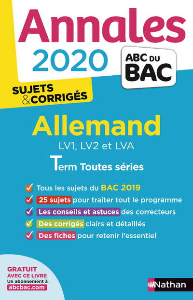 ANNALES BAC 2020 ALLEMAND TERM TOUTES SERIES - SUJETS & CORRIGES