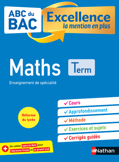 ABC DU BAC EXCELLENCE MATHS TERMINALE