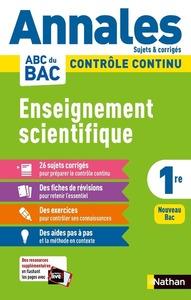 ANNALES ABC DU BAC 2021 - ENSEIGNEMENT SCIENTIFIQUE 1RE - CORRIGE - VOL11