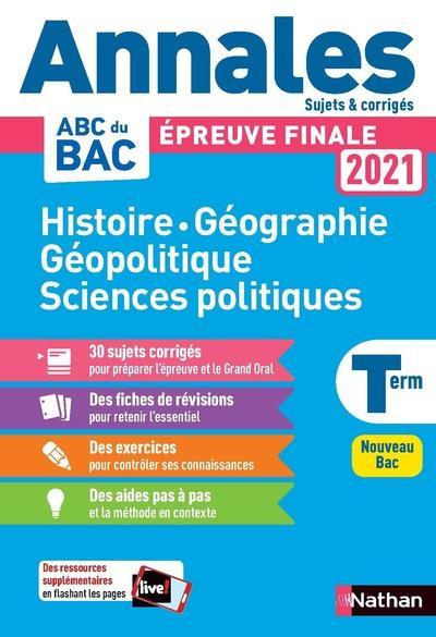 Histoire-geo geopolique sciences politiques - term - annales bac 2021 - sujets & corriges