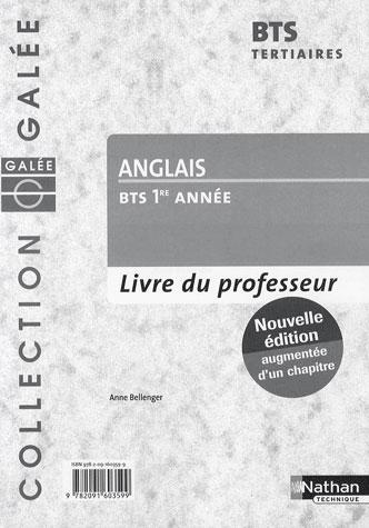 ANGLAIS - BTS TERTIAIRES 1 GALEE LIVRE DU PROFESSEUR