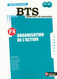 FINALITE 4 - ORGANISATION DE L'ACTION LIVRE DETACHABLE DE L'ELEVE - BTS AM 1 ET 2 LES FINALITES