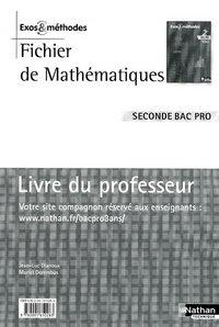 FICHIER DE MATHEMATIQUES - 2E BAC PRO EXOS ET METHODES LIVRE DU PROFESSEUR