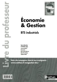 ECONOMIE ET GESTION - BTS INDUSTRIELS - LIVRE DU PROFESSEUR