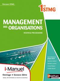 MANAGEMENT DES ORGANISATIONS 1RE STMG PARCOURS STMG I-MANUEL BI-MEDIA