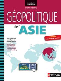 GEOPOLITIQUE DE L'ASIE 4E ED. ACTUALISEE ET ENRICHIE NOUVEAUX CONTINENTS