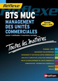 MANAGEMENT DES UNITES COMMERCIALES BTS MUC (TOUTES LES MATIERES) REFLEXE N07 2015
