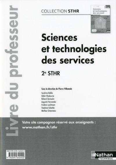 SCIENCES ET TECHNOLOGIES DES SERVICES 2E STHR 2016 - LIVRE DU PROFESSEUR