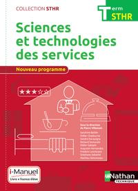 SCIENCES ET TECHNOLOGIES DES SERVICES TERM (STHR) LIVRE + LICENCE ELEVE - 2017