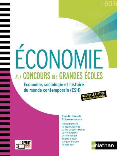 ECONOMIE AUX CONCOURS DES GRANDES ECOLES - 1ERE ET 2EME ANNEES - 2017