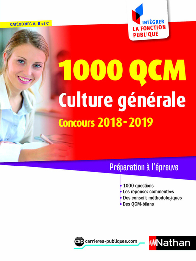 1 000 QCM DE CULTURE GENERALE N 28 - CATEGORIES A, B, C - INTEGRER LA FONCTION PUBLIQUE - 2018