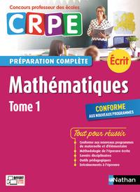 MATHEMATIQUES TOME 1 - PREPARATION COMPLETE - ECRIT - CONCOURS PROFESSEUR DES ECOLES - 2017