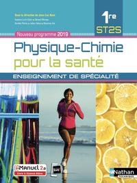 PHYSIQUE-CHIMIE POUR LA SANTE 1ERE ST2S - ENSEIGNEMENT DE SPECIALITE - LIVRE + LICENCE ELEVE 2019