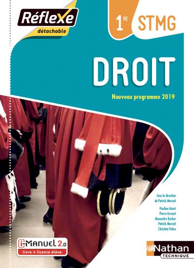 DROIT - 1ERE STMG (POCHETTE REFLEXE) LIVRE + LICENCE ELEVE - 2019