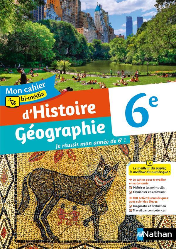 Mon cahier bi-media d'histoire geographie 6e - cahier de l'eleve - 2021
