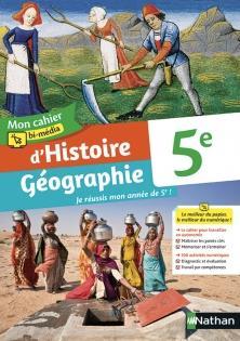 Mon cahier bi-media d'histoirstoire geographie 5e - cahier de l'eleve - 2021