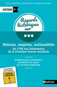 NATIONS, EMPIRE, NATIONALITES DE 1789 AUX LENDEMAINS DE LA PREMIERE GUERRE MONDIALE 1RE