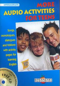 MORE AUDIO ACTIVITIES FOR TEENS