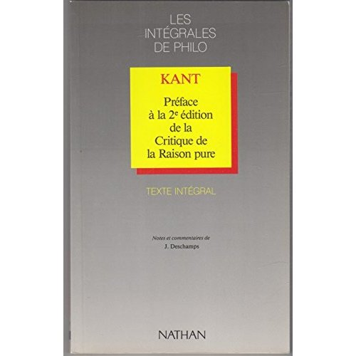 KANT PREFACE CRITIQUE DE LA RAISON PURE INTEGRALES DE PHILO