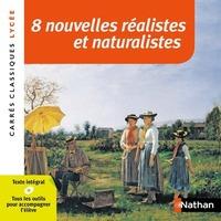 8 NOUVELLES REALISTES ET NATURALISTES - NUMERO 82
