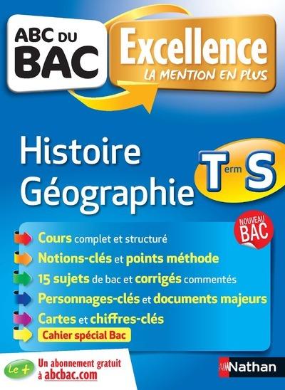 ABC DU BAC EXCELLENCE HISTOIRE-GEOGRAPHIE TERM S
