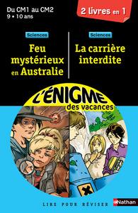 ENIGME FEUX MYSTERIEUX EN AUSTRALIE / LA CARRIERE INTERDITE CM1-CM2