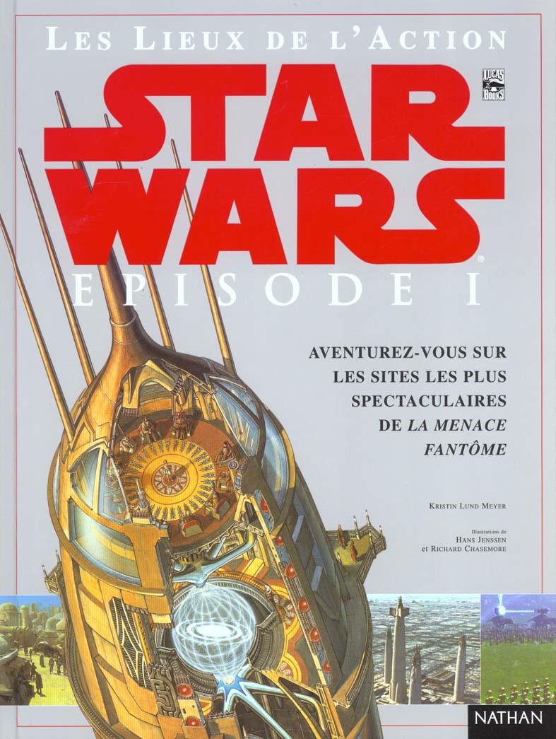 STARS WARS EPISODE 1 LES LIEUX DE L ACTION