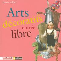 ARTS DECORATIFS ENTREE LIBRE