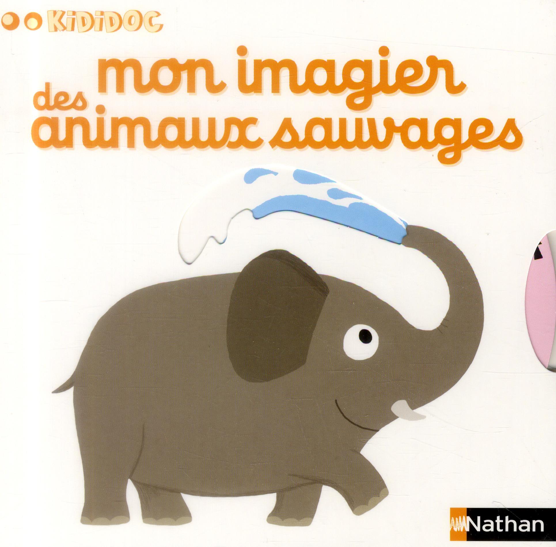 Mon imagier des animaux sauvages - vol10