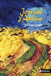 JOURNAL D'ADELINE: UN ETE AVEC VAN GOGH