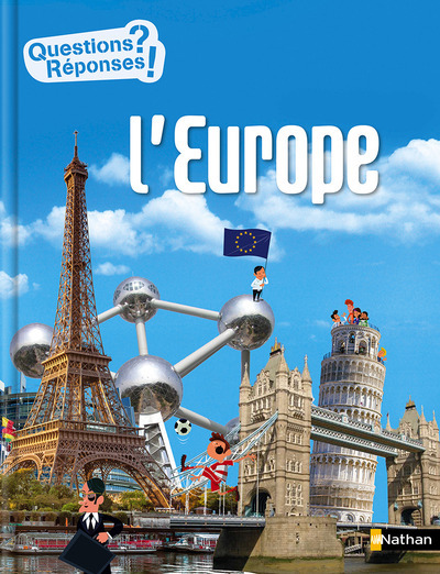 L'EUROPE - QUESTIONS ? REPONSES !
