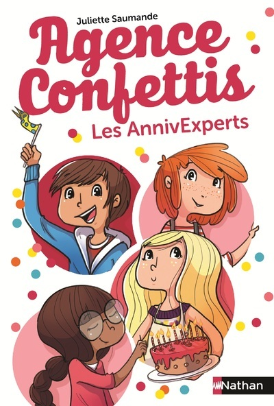 AGENCE CONFETTIS - TOME 1 LES ANNIVEXPERTS