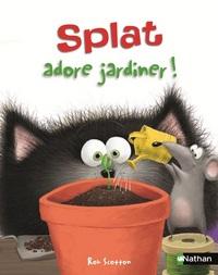 SPLAT ADORE JARDINER !