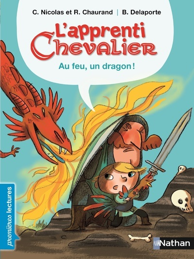 L'APPRENTI CHEVALIER - AU FEU, UN DRAGON !
