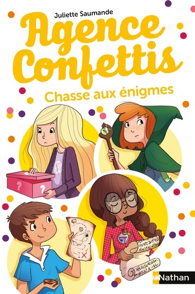AGENCE CONFETTIS - TOME 6 CHASSE AUX ENIGMES