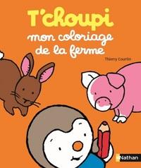 T'CHOUPI - MON COLORIAGE DE LA FERME