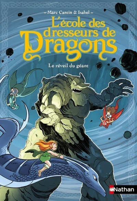 L'ECOLE DES DRESSEURS DE DRAGONS - TOME 4 LE REVEIL DU GEANT
