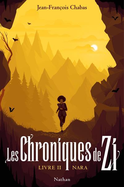 Les chroniques de zi - tome 2 nara - volume 02