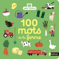 100 MOTS DE LA FERME